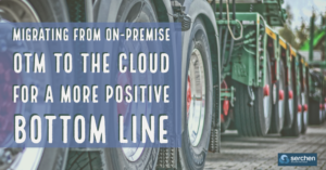 Migrating from on-premise OTM to the cloud for a more positive bottom line