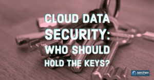 Cloud Data Security: Who Should Hold the Keys?