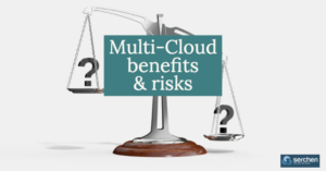 Multi-Cloud benefits & risks