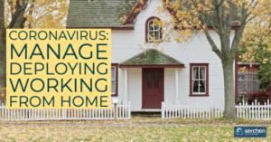 Coronavirus: Manage deploying working from home