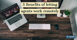 5 Benefits of letting agents work remotely