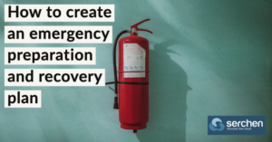 How to create an emergency preparation and recovery plan